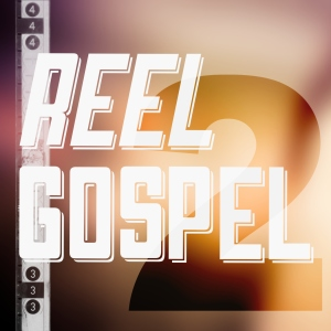 reel gospel 2nd birthday