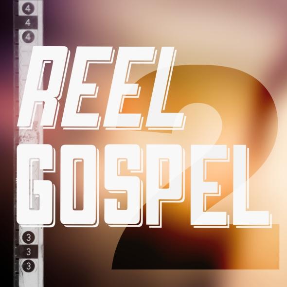 reel gospel 2nd birthday